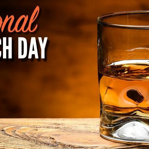 NATIONAL SCOTCH DAY – July 27