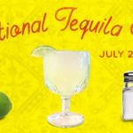 NATIONAL TEQUILA DAY – July 24