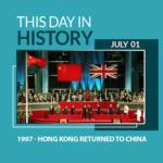 This Day in History July 1, 1997 Hong Kong Returned to China