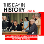 This Day in History July 30, 1965 President Johnson Signed Medicare Into Law