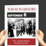 This Day in History September 6, 1901 President William McKinley was shot