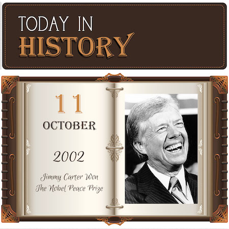 This Day in History October 11, 2002 Jimmy Carter Won The Nobel Peace Prize